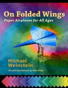 On Folded Wings