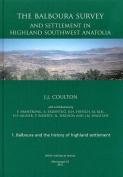 The Balboura Survey and Settlement in Highland Southwest Anatolia