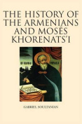 The History of the Armenians and Moses Khorenats'i