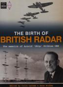 The Birth of British Radar