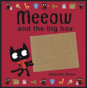 Meeow and the Big Box [Board book]
