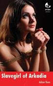 Slavegirl of Arkadia
