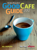 The Sydney Morning Herald Good Cafe Guide 2012