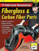 How to Fabricate Automotive Fibreglass and Carbon Fibre Parts