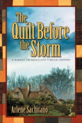 The Quilt Before the Storm