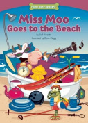 Miss Moo Goes to the Beach (Funny Bone Readers