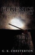 Eugenics and Other Evils [Large Print]