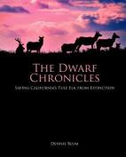 The Dwarf Elk Chronicles