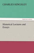 Historical Lectures and Essays