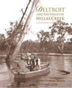 Deltroit and the Valley of Hillas Creek