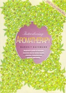 Introducing Aromatherapy [Hardback]