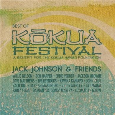 Jack Johnson & Friends: Best Of Kokua Festival, A Benefit For The Kokua Hawaii Foundation