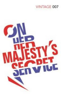 On Her Majesty's Secret Service: James Bond 007