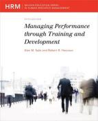 Managing Performance Through Training & Development