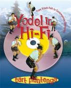 Yodel in Hi-Fi
