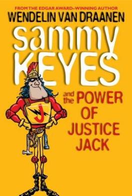 Sammy Keyes and the Power of Justice Jack (Sammy Keyes (Quality))