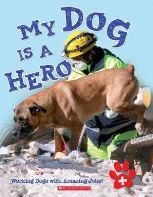 My Dog Is a Hero