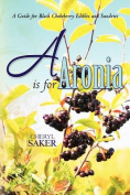 A is for Aronia