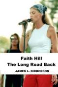Faith Hill: The Long Road Back