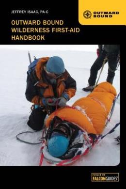 Outward Bound Wilderness First-Aid Handbook (Outward Bound)