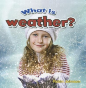 What is Weather?