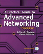 A Practical Guide to Advanced Networking [With CDROM]