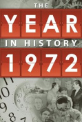 The Year in History 1972