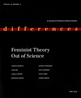 Feminist Theory Out of Science (Special Issue of Differences)