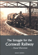 The Struggle for the Cornwall Railway