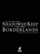 Raging Swan's Shadowed Keep on the Borderlands