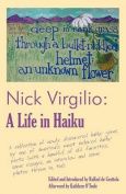 Nick Virgilio: A Life in Haiku