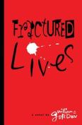 Fractured Lives