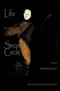 Life in the Second Circle