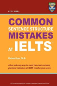 Columbia Common Sentence Structure Mistakes at Ielts