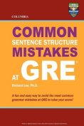 Columbia Common Sentence Structure Mistakes at GRE