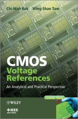 CMOS Voltage References: An Analytical and Practical Perspective (Wiley - IEEE)