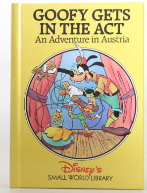 An Adventure in Austria - Goofy Gets in the Act [Hardback]