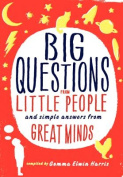 Big Questions from Little People...