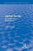 Against the Age (Routledge Revivals)