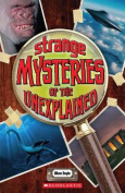 Strange Mysteries of the Unexplained