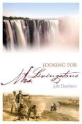 Looking for Mrs. Livingstone