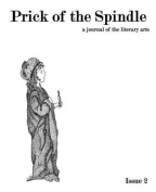 Prick of the Spindle - Print Edition - Issue 2