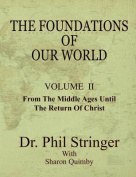 The Foundations of Our World, Volume II