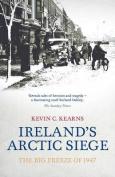 Ireland's Arctic Siege