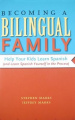 Becoming a Bilingual Family