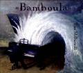 Bamboula [Digipak]