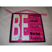 Be Unique Daring Happy Girls Bedroom Wall Art Sign Peace Love