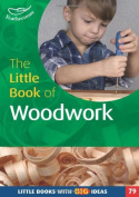 The Little Book of Woodwork