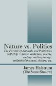 Nature vs. Politics