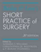 Bailey & Love's Short Practice of Surgery 26e
